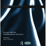 Publication of a New Femise Volume: Europe and the Mediterranean Economy - Routledge