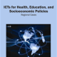 Vol 3 : ICTs for Health, Education and Socioeconomic Policies- IGI Global